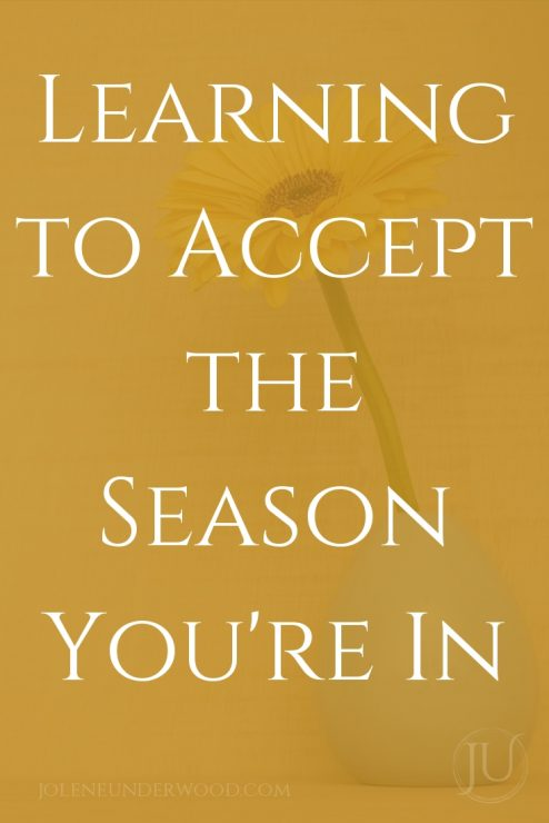 Learning to Accept the Season You're In