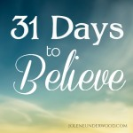 #31DaystoBelieve #Write31Days