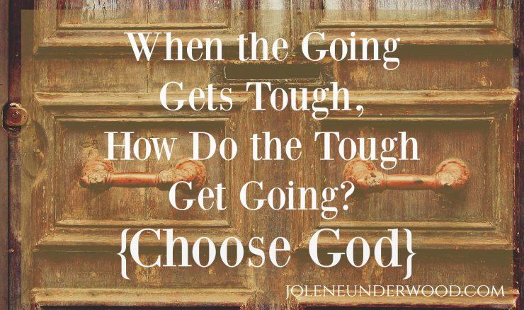 How Do the Tough Get Going?