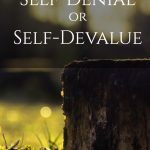 how to know if it's self-denial self-devalue what I learned when I re-read the giving tree