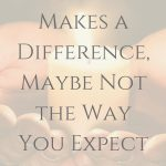 Prayer Makes a Difference, Maybe Not the Way You Expect