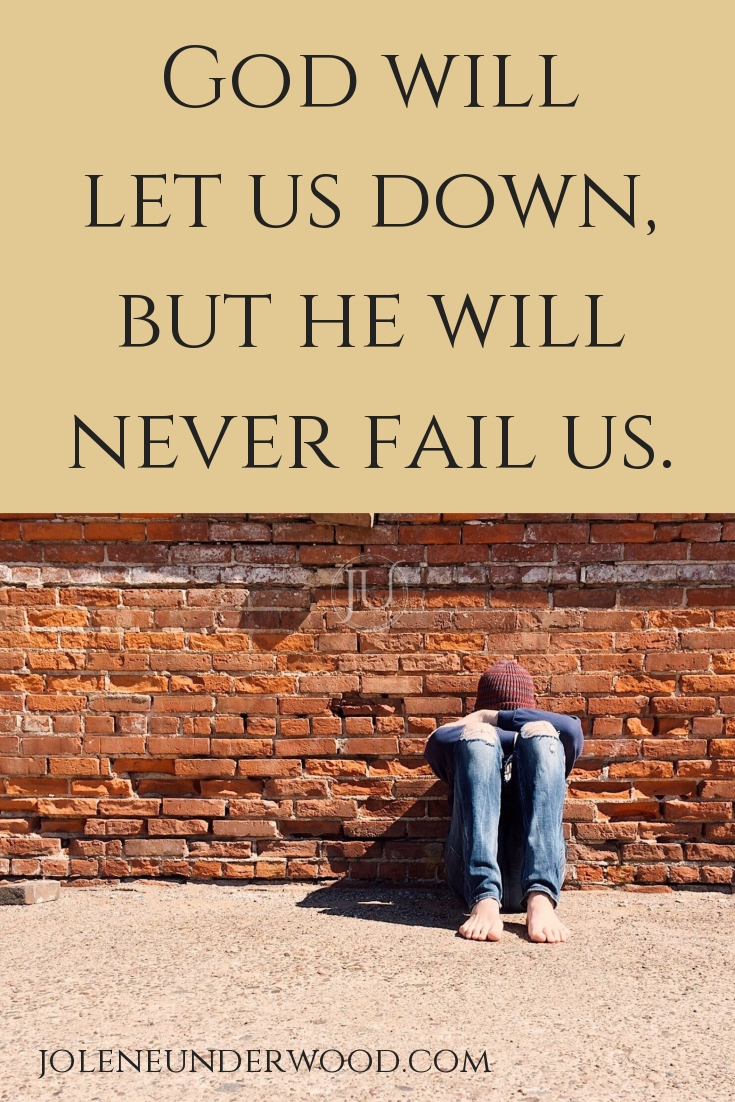 When you believe God let you down, it can be hard to keep going. Expecting God to do what we went inevitably leads to disappointment and further pain. God will let you down, but He will not fail you. There's a difference.