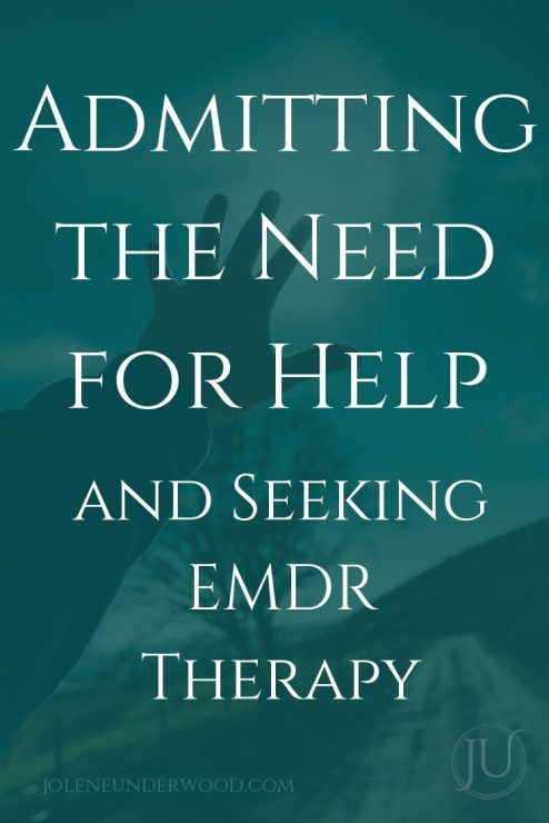 Admit Need for Help and Seeking EMDR Therapy