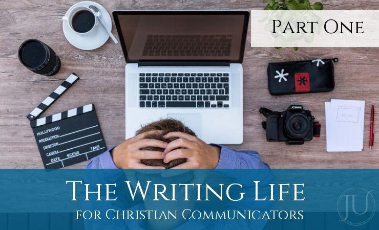 The Writing Life Christian Communicators Part One