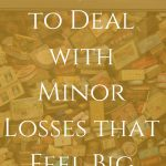 Permission to Deal with Minor Losses #emotionalhealing #grief #loss