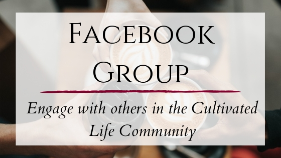 A Cultivated Life Community Facebook Group with Jolene Underwood